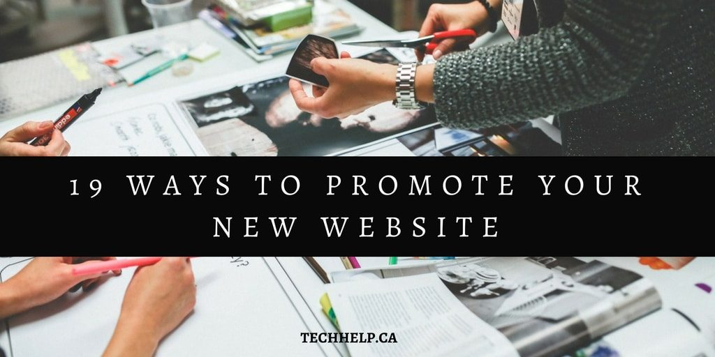 19 ways to promote your new website