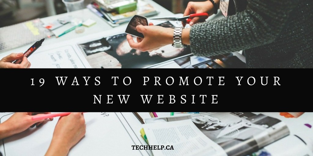 19 Ways to Promote Your Website and Increase Web Traffic