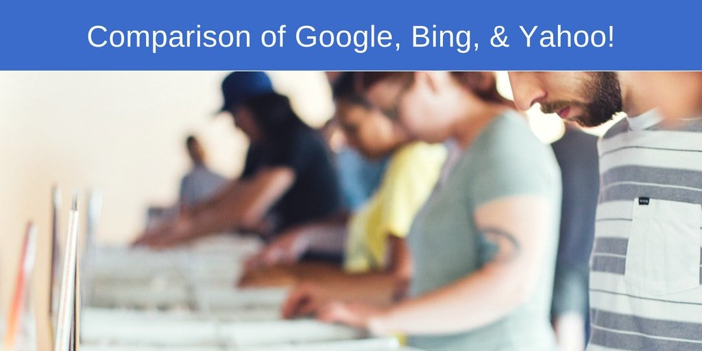 Google vs. Bing vs. Yahoo Comparison & Review