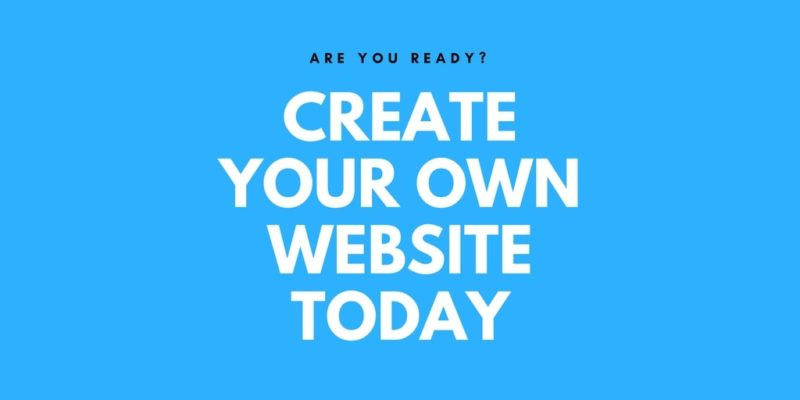 How To Create Your Own Website With A Website Builder