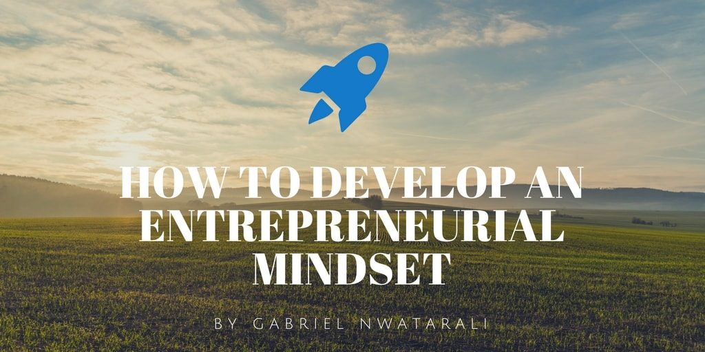 Developing an entrepreneur mindset