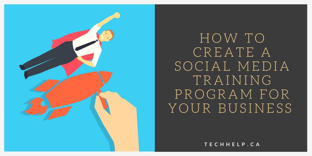 creating a social media training program