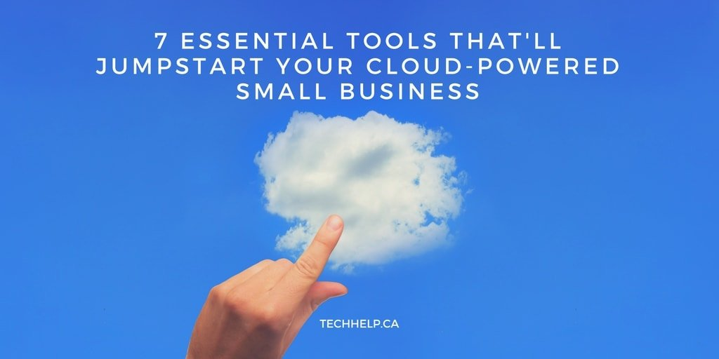 7 Essential Tools That'll Jumpstart Your Cloud-Powered Small Business
