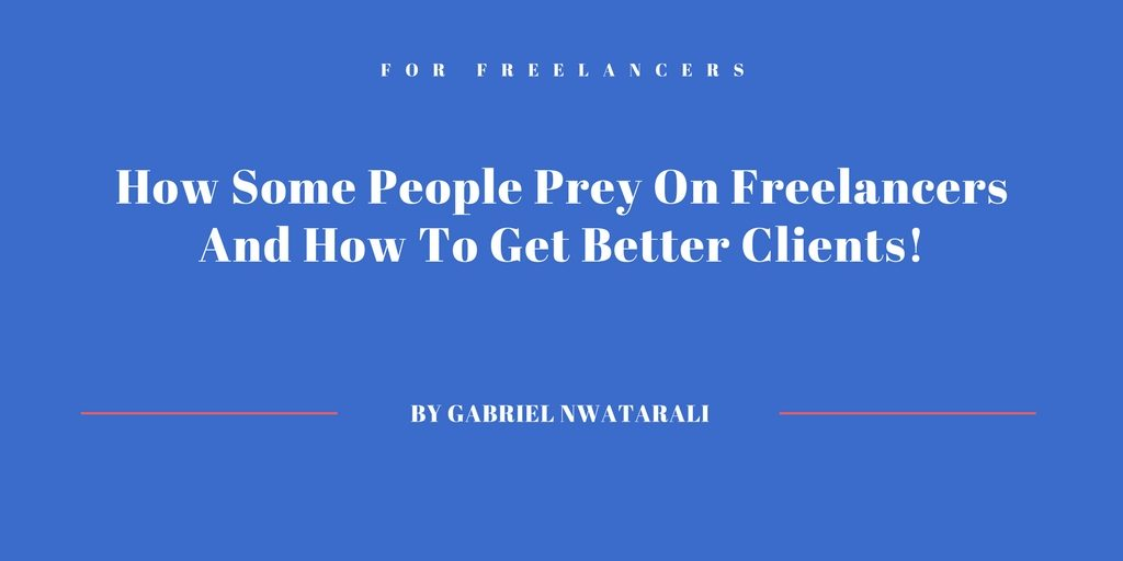 how to get better freelancer clients